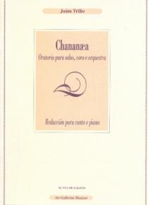 Chananaea (reducció per a cant i piano)
