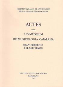 Actes del I Symposium de Musicologia Catalana