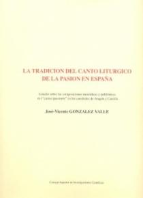 La tradicion del canto liturgico de la pasion en españa