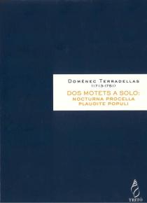 Dos motets a solo (Nocturna procella  Plaudite populi)