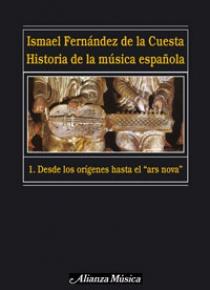 Historia de la Música Española. I. Desde sus orígenes hasta el Ars Nova.