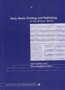 Early music printing and Publishing in the Iberian World