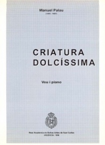 Criatura dolcíssima, voice and piano