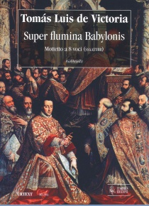 Super flumina Babylonis (motetto a 8 voci SSAATTBB)