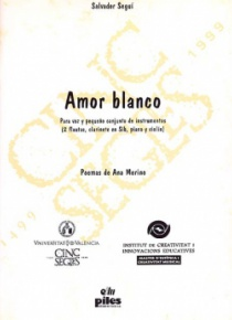 Amor blanco, for voice and instrumental ensemble