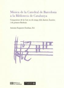 Música de la Catedral de Barcelona a la Biblioteca de Catalunya