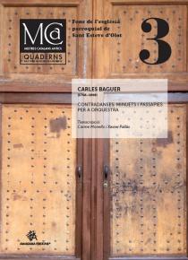 Mestres Catalans Antics, vol. III: Carles Baguer. Contradanses, minuets i passapiés per orquestra. Fons l'església parroquial de Sant Esteve d'Olot