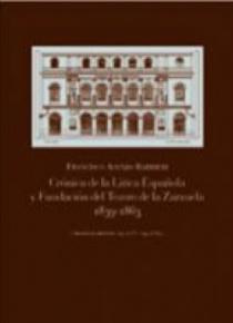 Crónica lírica española y fundación del Teatro de la Zarzuela
