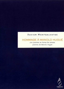 Hommage à Manolo Hugué, cinco poemas en forma de cantata