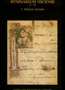 Hymnarium oscense (s. XI). I. Edición facsímile. II