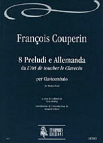 8 Preludes and Allemanda from «L'Art de toucher le Clavecin» for Harpsichord, de François Couperin
