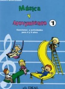 Música y movimiento 1. Canciones infantiles para 4 y 5 años
