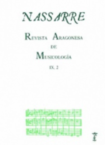 Nassarre. Revista Aragonesa de Musicología, IX, 2