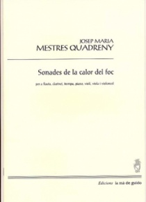 Sonades de la calor del foc, for chamber ensemble