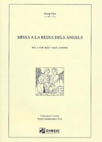 Missa a la Reina dels Àngels