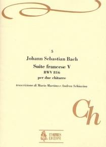 French Suite No. 5 BWV 816 for 2 Guitars, de Johann Sebastian Bach