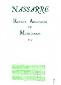 Nassarre. Revista Aragonesa de Musicología, V, 2