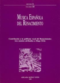 Música española del Renacimiento. Volumen III. Diego Ortiz