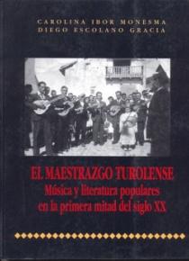 El maestrazgo turolense. Música y literatura populares en la primera mitad del siglo XX