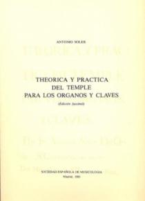 Theorica y practica del temple en los organos y claves (facsímil)