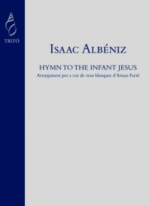Hymn to the Infant Jesús. Arreglo para voces blancas