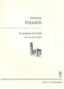 El campanar de Lleida, per a cor mixt i piano