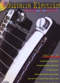 Guitarra eléctrica paso a paso, parte 1