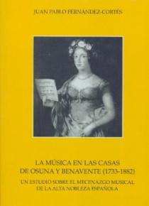 La música en las casas de Osuna y Benavente (1733-1882)