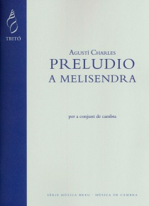 Preludio a Melisendra for chamber ensemble