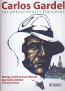 Carlos Gardel. Sus antecedentes franceses