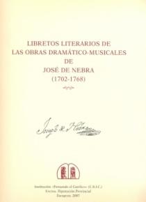 Libretos Literarios de las obras dramático-musicales de José de Nebra