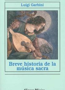 Breve historia de la música sacra