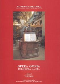 Opera Omnia. Polifonía Sacra. Volumen I. Vísperas