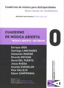 Cuadernos de Música para disCapacidades vol 0 - Cuaderno de música abierta