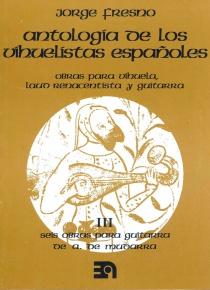 Antologia de los vihuelistas españoles III