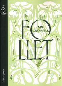Follet. Drama líric en tres actes