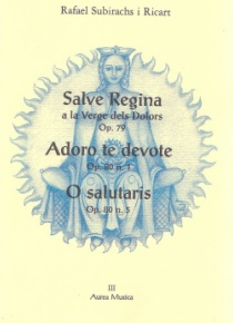 Salve Regina/Adoro te devote/O salutaris