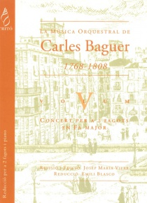La Música Orquestal de Carles Baguer, vol. V (Concierto para dos fagotes y orquesta en Fa mayor, reducción)