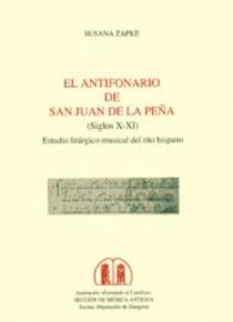 El antifonario de San Juan de la Peña (Siglos X-XI). Estudio litúrgico-musical del rito hispano