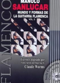 Mundo y formas de la guitarra flamenca, vol. 3