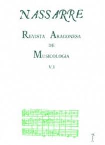 Nassarre. Revista Aragonesa de Musicología, V, 1