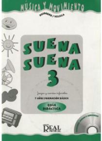 Suena, suena 3. Juegos y cuentos infantiles para niños de 7 años (profesor)