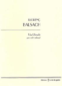 I due Ubriachi, para violín y violonchelo