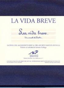 La vida breve (Facsimile edition)