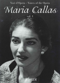 Voices of the Opera - Maria Callas vol. I