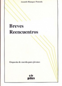 Breves reencuentros, for string orchestra