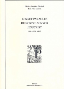 Les set paraules de Nostre Senyor Jesucrist (reduction for piano and choir)