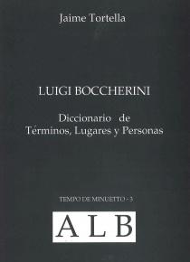 Luigi Boccherini. Diccionario de términos, lugares y personas