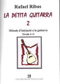 La petita guitarra vol 2. Mètode d'iniciació a la guitarra nivells 4 i 5