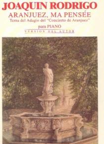 Aranjuez, ma pensée (tema del adagio del Concierto de Aranjuez)